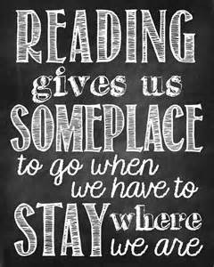 Reading gives a place to go