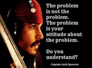 quote Jack Sparrow attitude about problem