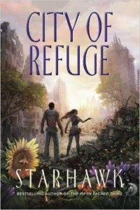 Starhawk's City of Refuge