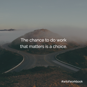 Choices my book Jeff Goins quote