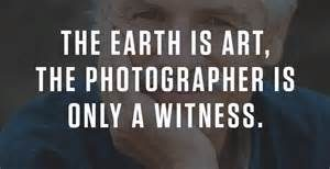 Photography is the witness
