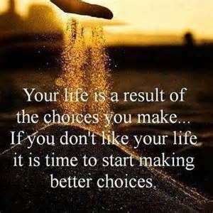 choices to make better