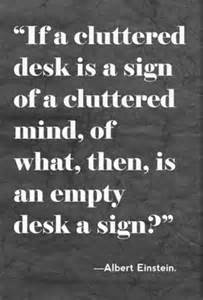 clutter empty desk empty mind