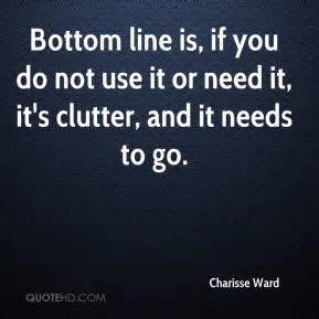 clutter needs to go